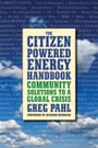 The Citizen-Powered Energy Handbook