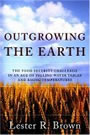 Outgrowning the Earth