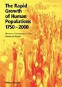 The Rapid Growth of Human Populations 1750-2000